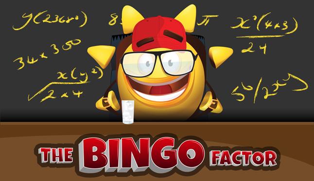 THE BINGO FACTOR!
